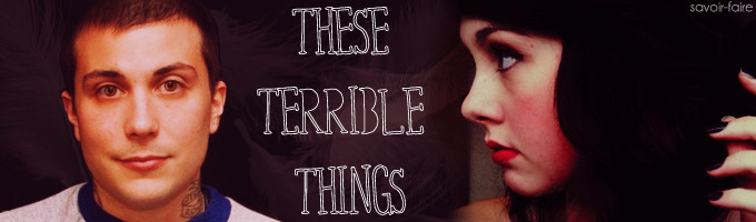 These Terrible Things