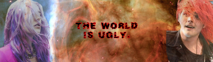The world is ugly