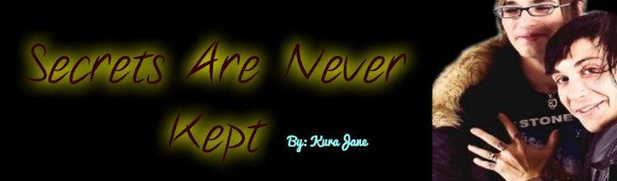 Secrets Are Never Kept ~Frikey~